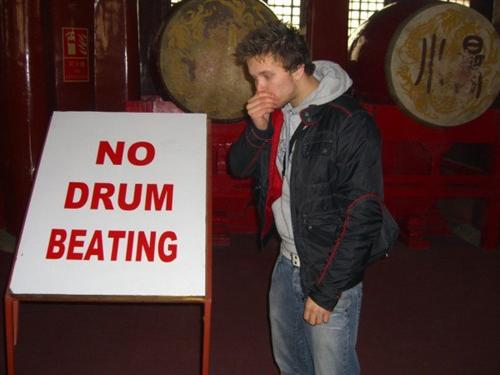 No drum beating